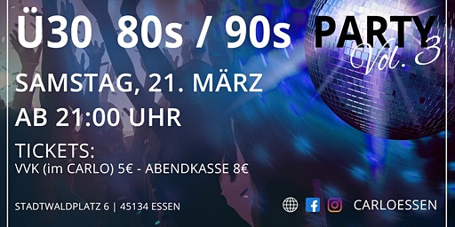 Ü30 80er und 90er Party I CARLO Dance & Party