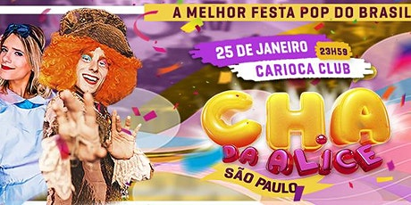 CHÁ DA ALICE SP - 25/01/20 ingressos