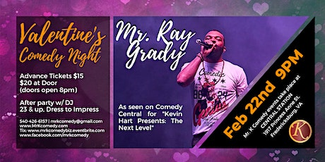 Mr. K Comedy Night & After Party: Valentine's Edition w/ Mr. Ray Grady tickets