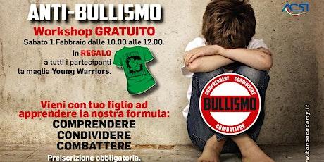 Workshop gratuito Anti-bullismo a Sesto San Giovanni (Milano) biglietti