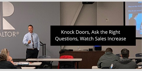 Knock doors, ask the right questions, watch sales increase- February 2020 tickets