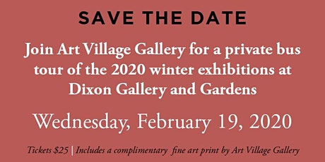 Art Village Gallery BUS TOUR to the Dixon Gallery and Gardens! tickets