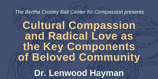 Cultural Compassion and Radical Love