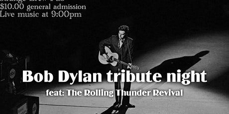 Bob Dylan tribute night feat: The Rolling Thunder Revival tickets