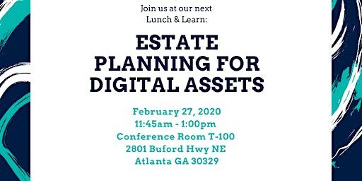 Estate Planning for Digital Assets Lunch & Learn