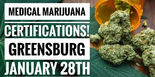 Medical Marijuana Certifications - Greensburg