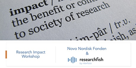 Research Impact Workshop  - Novo Nordisk Fonden and Researchfish tickets