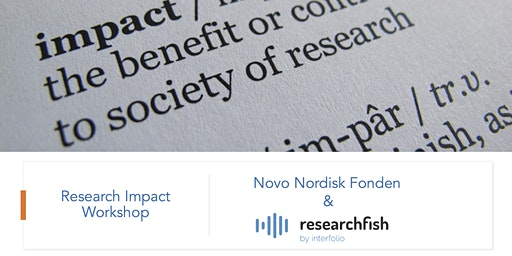 Research Impact Workshop  - Novo Nordisk Fonden and Researchfish