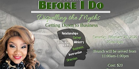 Before I Do: Dispelling the Myths, Getting Down to Business Part 2 tickets
