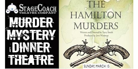 "Classic-Style Murder Mystery Dinner: ""The Hamilton Murders"" tickets"