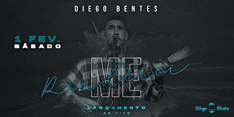 Lançamento EP ME RENDEREI - Diego Bentes ingressos