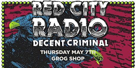 Red City Radio & Decent Criminal tickets