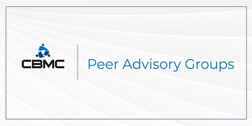 Lunch and Learn - CBMC Peer Advisory Groups