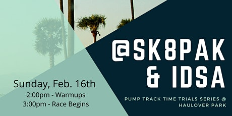 @SK8PAK and SkateIDSA - Pump Track Time Trials Series tickets
