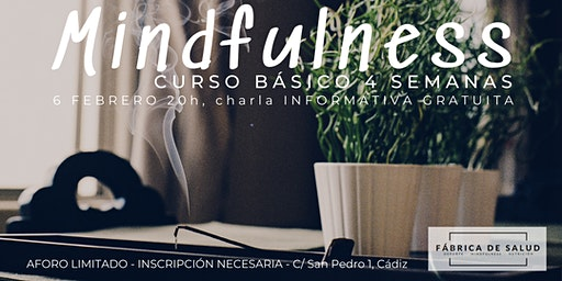 Charla INFORMATIVA GRATUITA curso básico MINDFULNESS 4 semanas