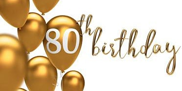 Larry's 80th Birthday!