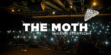 THE MOTH: Phoenix StorySLAM tickets