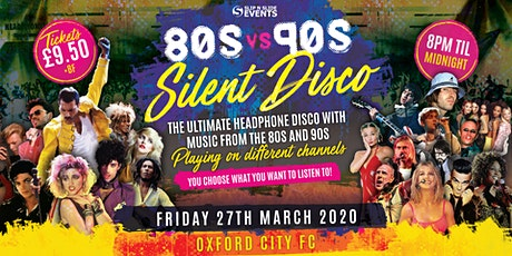 80s vs 90s Silent Disco in Oxford tickets
