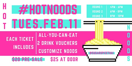 Hot Noods Party | AYCE & 2 Drink Vouchers tickets