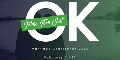More Than Just OK - Marriage Conference