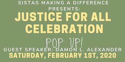 Justice For All Celebration POP UP