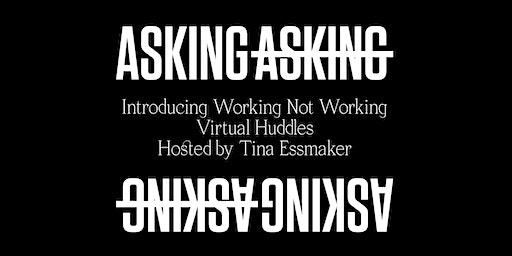 """Working Not Working Virtual Huddle on """"Beginnings"""""""
