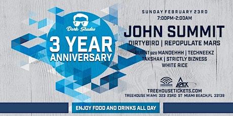 Dark Shades 3yr Anniversary Feat. John Summit @ Treehouse tickets