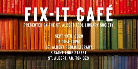 Fix It Cafe - Sept 19 - St. Albert Public Library tickets
