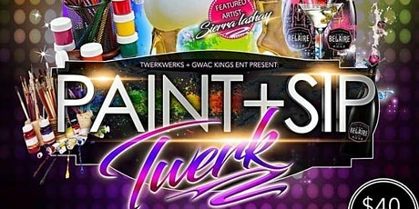 PAINT N SIP + TWERK tickets