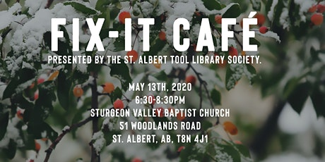Fix It Cafe - May 13 - Sturgeon Valley Baptist Church tickets