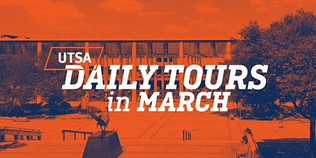 UTSA Daily Tours - March 2020 tickets