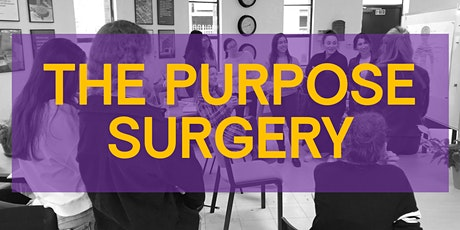 The Purpose Surgery (Leyton) - drop in to progress your Purpose Plan. tickets