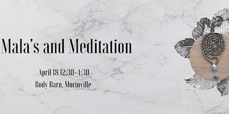 Mala's and Meditation tickets