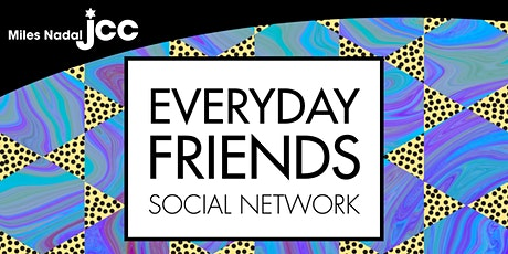 EveryDay Friends @ the J - Virtual Reality Fun tickets