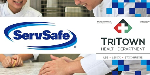 THE NEXT Tri-Town Health Department - ServSafe® Manager Certification
