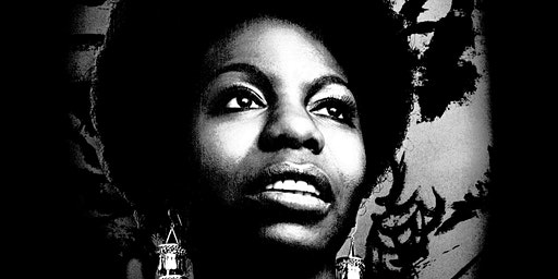 The Music of Nina Simone & First Ladies of Jazz & Blues