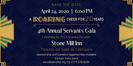 4th Annual Servants Gala tickets