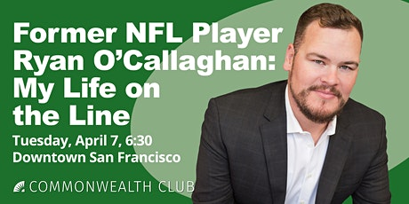 Former NFL Player Ryan O'Callaghan: My Life on the Line tickets