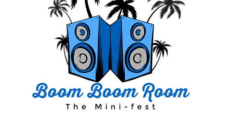 Boom Boom Room: The Mini-Fest tickets