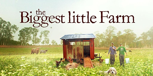 eTown Presents Green Screens at eTown Hall: The Biggest Little Farm