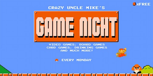 Game Night at Crazy Uncle Mike's