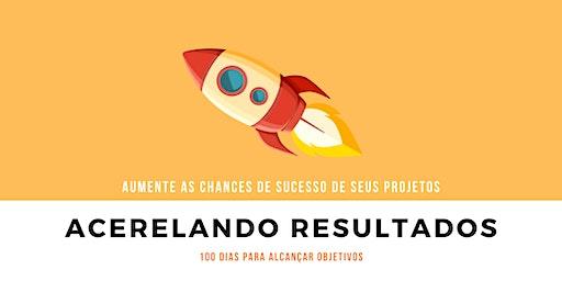 100 DIAS ACELERANDO RESULTADOS