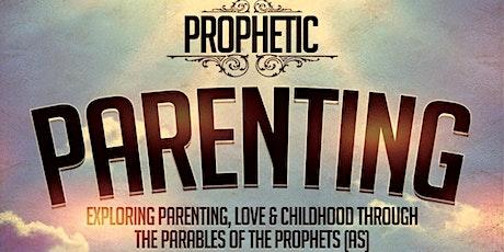 Prophetic Parenting tickets
