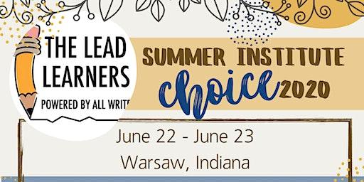 Choice 2020: Summer Institute