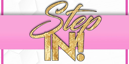 Step In!  A Women's Empowerment Brunch