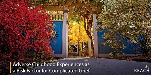 Adverse Childhood Experiences as a Risk Factor for Complicated Grief