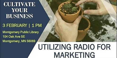 Cultivate Your Business - Utilizing Radio for Marketing