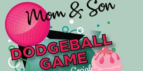 Mom Son Dodgeball & Ice Cream Bar  tickets