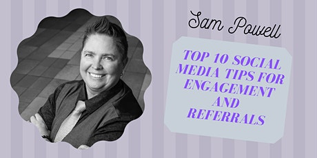 Sam's Top 10 Social Media Tips for Engagement and Referrals tickets