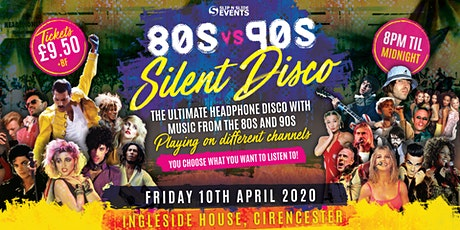 80s vs 90s Silent Disco in Cirencester tickets